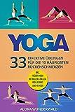 Yoga. 33 effektive Übungen für die 10 häufigsten Rückenschmerzen