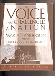The Voice That Challenged A Nation:Marian Anderson And The Struggle For Equal Rights