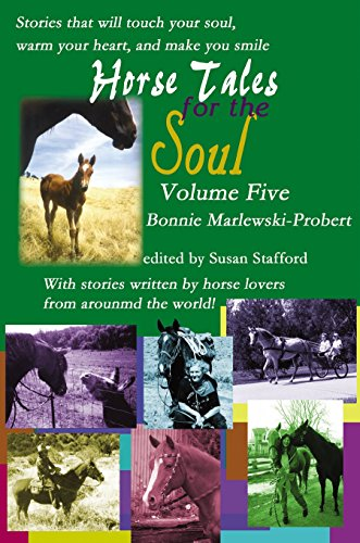 Horse Tales for the Soul, Volume 5 (English Edition) - Whitehall Horse