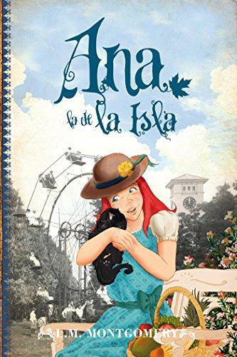 Ana, la de la Isla (Clásicos juveniles nº 3) por Lucy Maud Montgomery