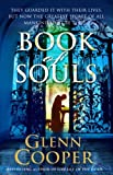 Book of Souls: A Will Piper Mystery by Glenn Cooper (2010-02-04)