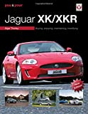 You & Your Jaguar XK/XKR: Buying, Enjoying, Maintaining, Modifying
