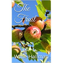 The Fruit (English Edition)