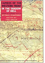 In the Shadow of Hell: Ypres Sector 1914-1918 (Cameos of the Western Front)