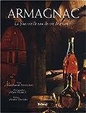 Telecharger Livres Armagnac La plus vieille eau de vie de France (PDF,EPUB,MOBI) gratuits en Francaise