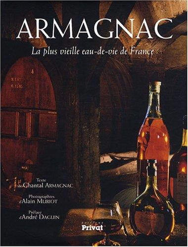 Armagnac : La plus vieille eau-de-vie de France