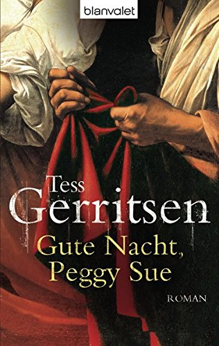 Preisvergleich Produktbild Gute Nacht, Peggy Sue: Roman