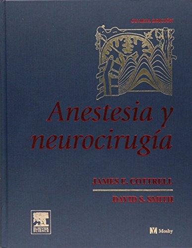 Anestesia y neurocirugia por James E. Cottrell