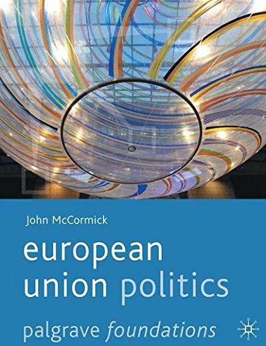 European Union Politics (Palgrave Foundations Series)