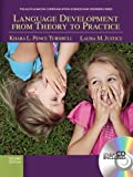 Language Development From Theory to Practice (Communication Sciences and Disorders)