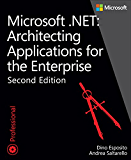 Microsoft .NET - Architecting Applications for the Enterprise (Developer Reference)