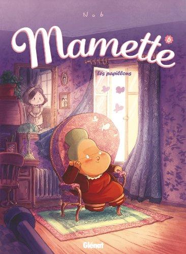 Mamette T06 : La seconde chance par Nob
