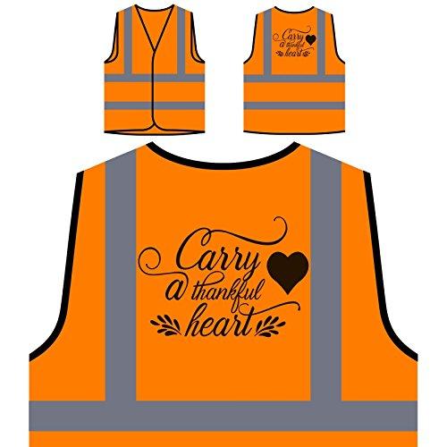 Ein Dankbares Herz Tragen Personalisierte High Visibility Orange Sicherheitsjacke Weste t514vo (Tragen Dankbar)