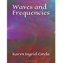 Waves and Frequencies