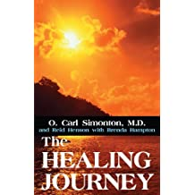The Healing Journey by O. Carl Simonton (2002-07-25)