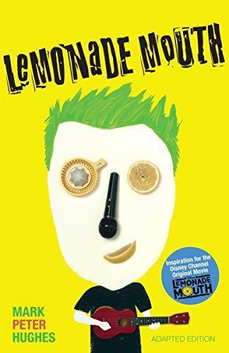 Lemonade Mouth por Mark Peter Hughes