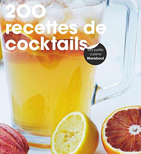 200 recettes de cocktails par Collectif