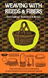 Weaving with Reeds and Fibers by Osma Gallinger Tod (1975-06-01)