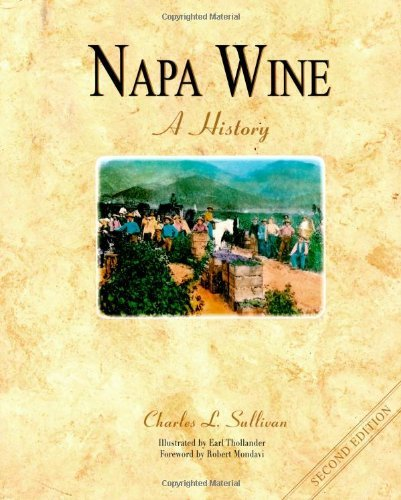 Napa Wine: A History por Earl Thollander