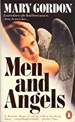 Men and Angels by Mary Gordon (1987-01-29)