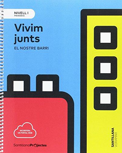 NIVELL I VIVIM JUNTS EL NOSTRE BARRI - 9788491312383