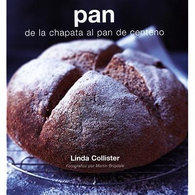 PDF Pan: De La Chapata Al Centeno (Decoracion Y Cocina) ePub ...