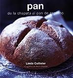 Pan : de la chapata al pan de centeno