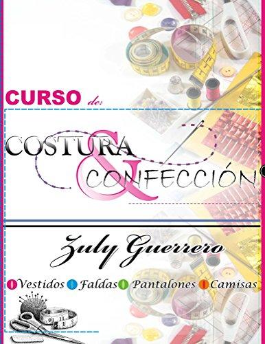 Curso de Costura y Confeccion por Zuly Guerrero