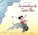 monture de Castor-Têtu (La) | Leroy, Jean (1975-....). Auteur
