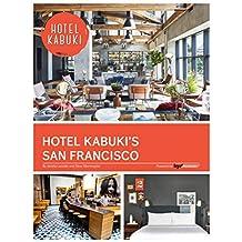Hotel Kabuki's San Francisco (English Edition)