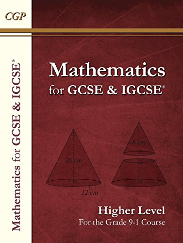 New Maths for GCSE and IGCSE® Textbook, Higher (for the Grade 9-1 Course) (CGP GCSE Maths 9-1 Revision)
