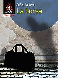 La borsa (Oltreconfine Vol. 1) (Italian Edition)