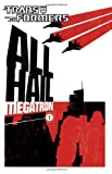 Transformers: All Hail Megatron Volume 1: All Hail Megatron v. 1 (Transformers (Idw)) by Guido Guidi (Artist), Shane McCarthy (5-Mar-2009) Paperback