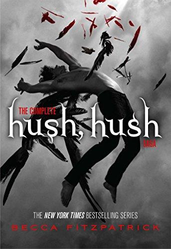 The Complete Hush, Hush Saga: Hush, Hush; Crescendo; Silence ...