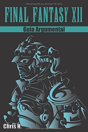 Final Fantasy XII - Guía Argumental