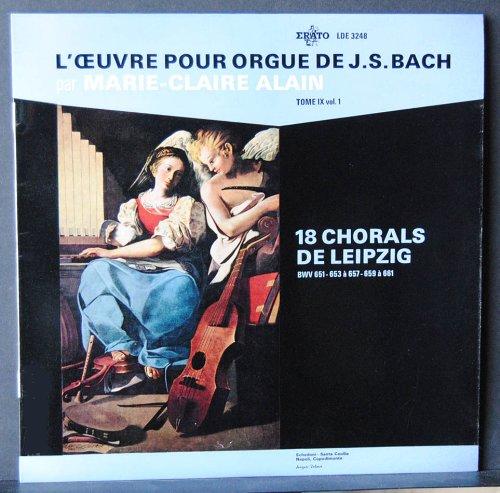 Erato - LDE 3248 - Marie-Claire Alain - Oeuvre Pour Orgue de J.S. Bach - Tome lX Vol. 1 - 18 Chorals de Leipzig - (1 Disque Vinyle 33t LP)