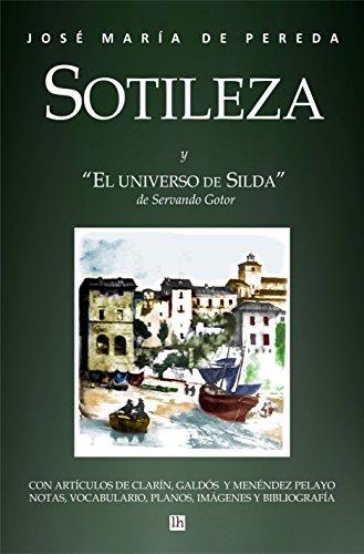 Sotileza Y El Universo De Silda, Con Notas por Jose Maria Pereda