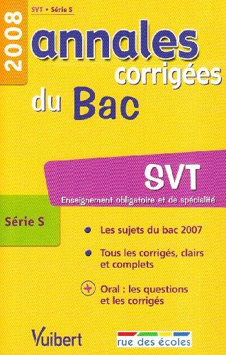 SVT série S : Annales corrigées du Bac