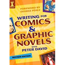 Writing for Comics & Graphic Novels with Peter David