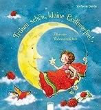 Träum schön, kleine Erdbeerfee!: Allererste Vorlesegeschichten