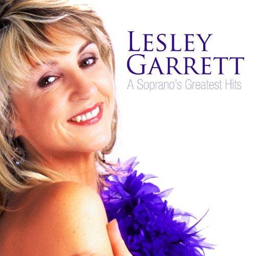 Lesley Garrett - A Soprano's G...