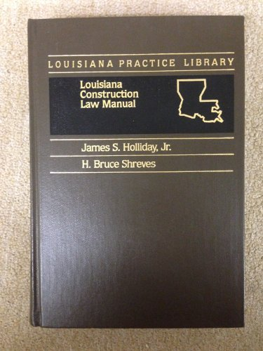 louisiana-construction-law-manual-louisiana-practice-library