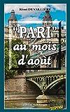 Pari au mois d'août: Un polar au cœur de la capitale française (Enquêtes & Suspense)