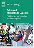 Advanced Medical Life Support: Präklinisches und klinisches Notfallmanagement
