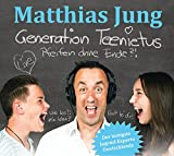 Matthias Jung ´Generation Teenietus: Pfeifen ohne Ende?!´ bestellen bei Amazon.de