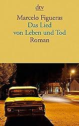 Das Lied von Leben und Tod: Roman (dtv Literatur)
