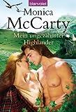 'Mein ungezähmter Highlander: Roman' von Monica McCarty
