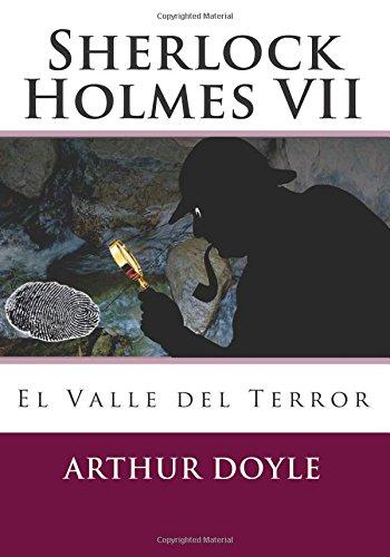 El Valle del Terror: Volume 7 (Sherlock Holmes)