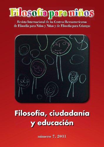 Filosofía, ciudadanía y educación (Filosofía para niños nº 7) por Rodolfo Rezola