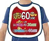 BAVAGLIONE 60 ANNI - Gadget stampato idea regalo festa 60° Compleanno